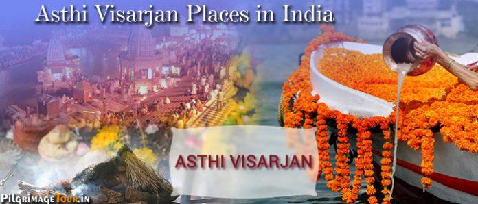 Asthi Visarjan Places in India