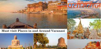 Must Visit Places in and Around Varanasi