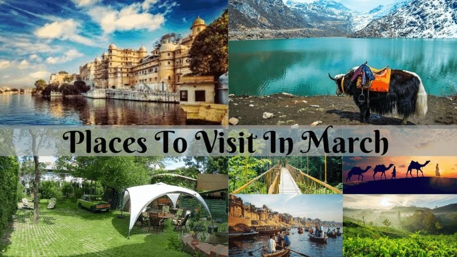 Best Places to Visit in India in March, March Destinations - Pilgrimagetour.in